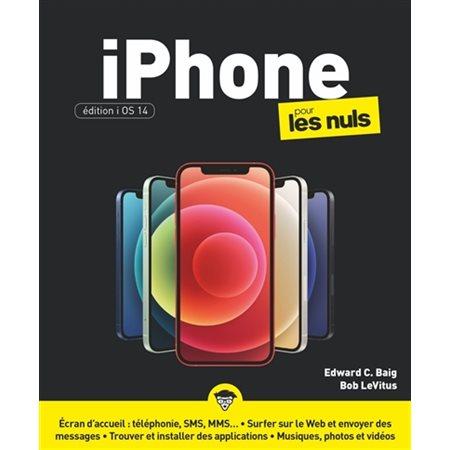 iPhone pour les nuls édition iOS 14
