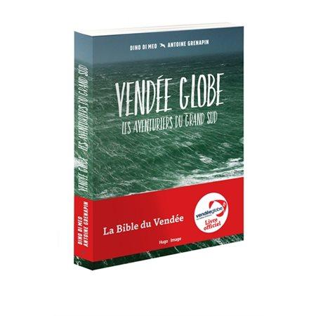 Vendée Globe : les aventuriers du Grand Sud
