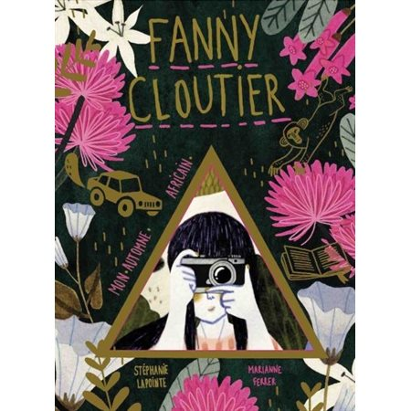Mon automne africain, Tome 4, Fanny Cloutier