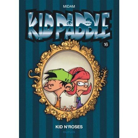 Kid N'Roses, Tome 16, Kid Paddle