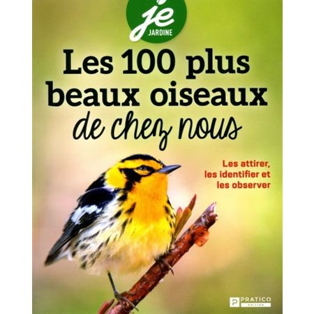 Les 100 oiseaux de chez-nous