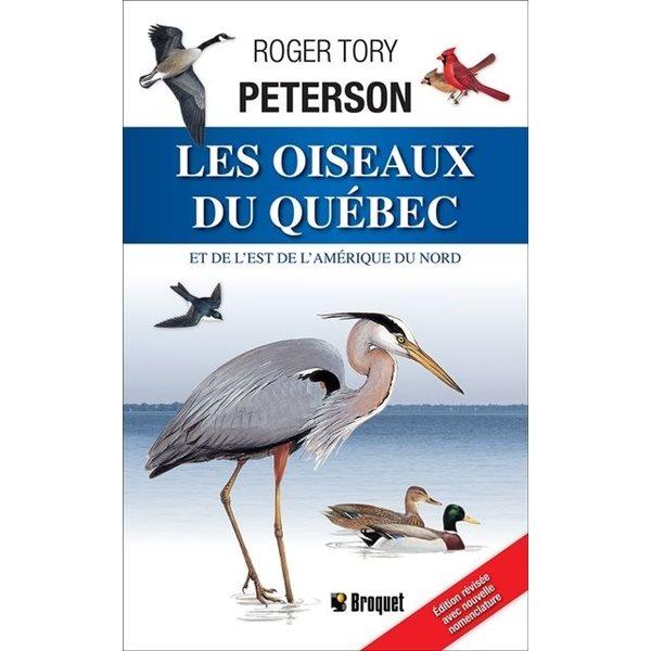 Les Oiseaux du Québec et de l'Est l'Amérique du nord N. éd.