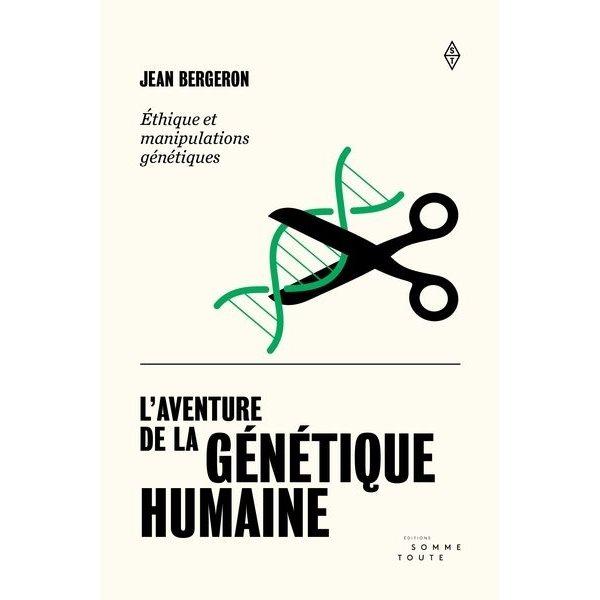 L'aventure de la génétique humaine