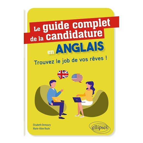 Le guide complet de la candidature en anglais