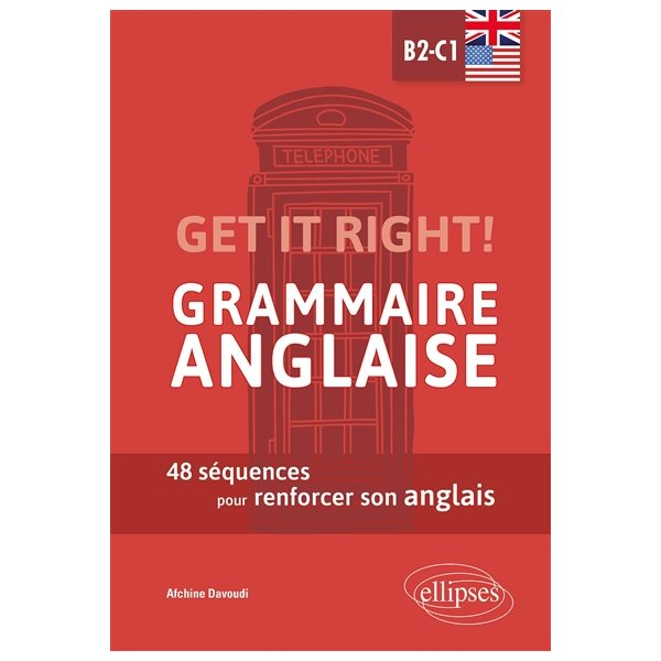 Get it right! grammaire anglaise B2-C1