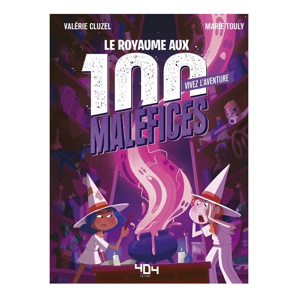 Le royaume aux 100 maléfices, Vivez l'aventure