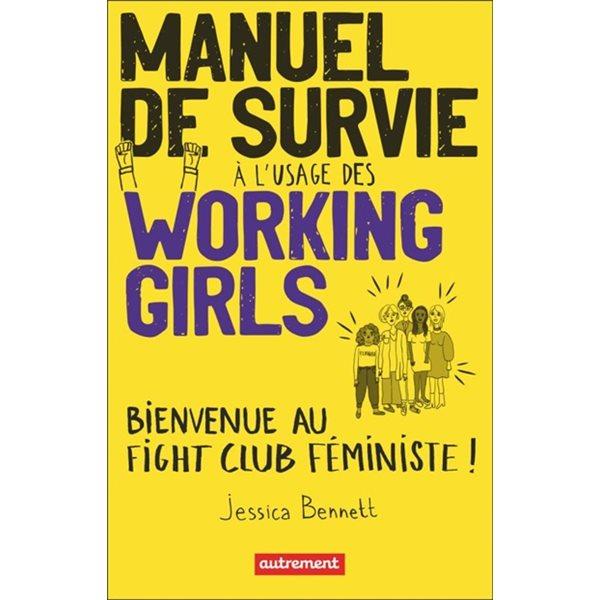 Manuel de survie à l'usage des working girls