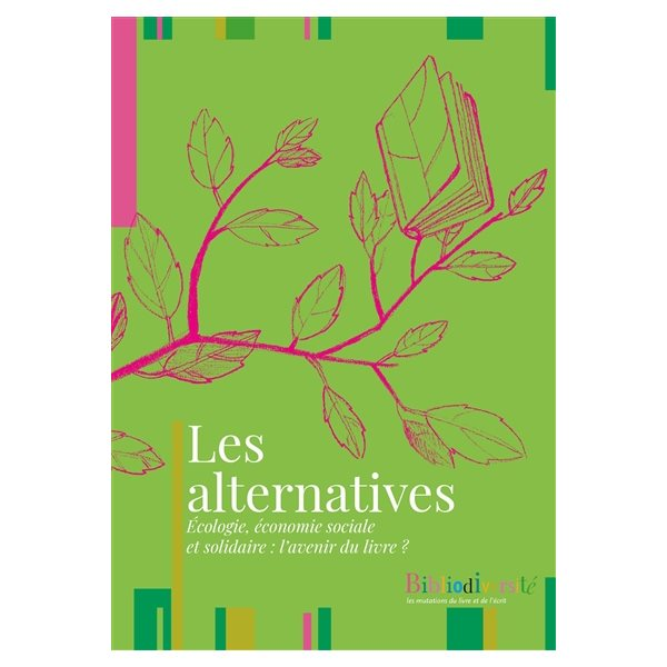 Les alternatives