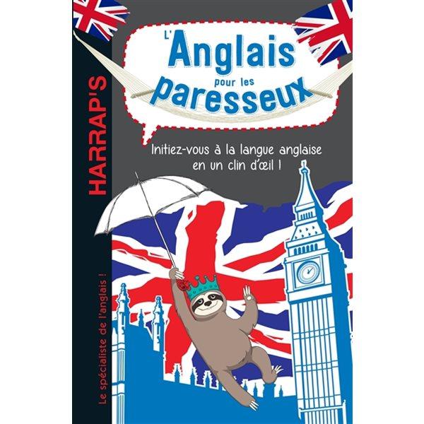L'anglais pour les paresseux