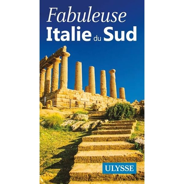 Fabuleuse Italie du sud