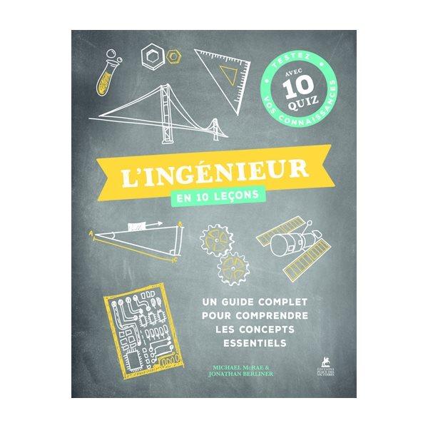 L'ingénieur en 10 leçons