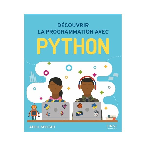 Découvrir la programmation avec Python